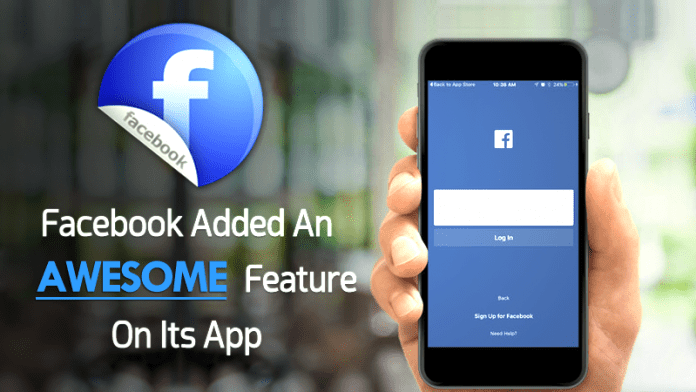 Facebook Just Added An Awesome Feature To Its Application