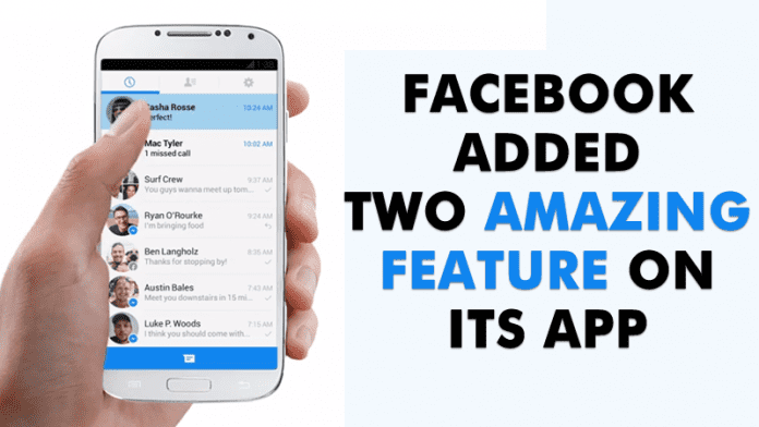 Facebook Just Added Two Amazing Feature On Its Messenger App