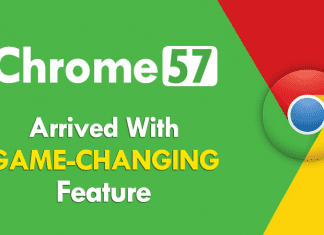 Finally, Google Chrome 57 Arrived With A Game-Changing Feature