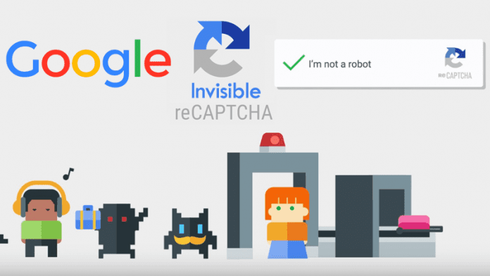 Google's Invisible reCAPTCHA Will Identify Humans From Bots Without Challenges