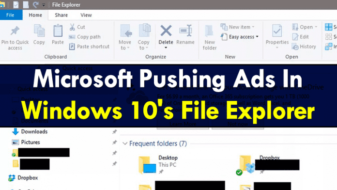 Microsoft Is Now Putting Ads In Windows 10's File Explorer