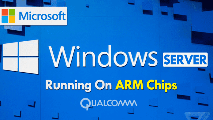 Microsoft To Unveil Version Of Windows Server Running On ARM Chips