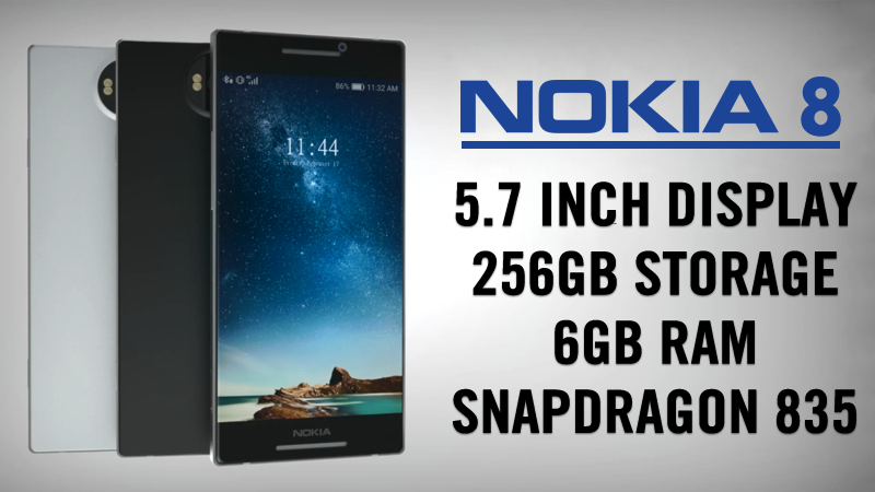 Nokia 8 With Snapdragon 835 Processor To Launch In June