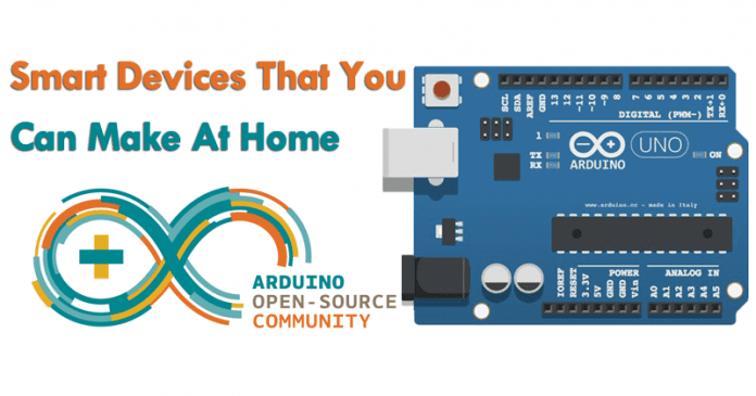 5 smart devices that you can make at home with arduino