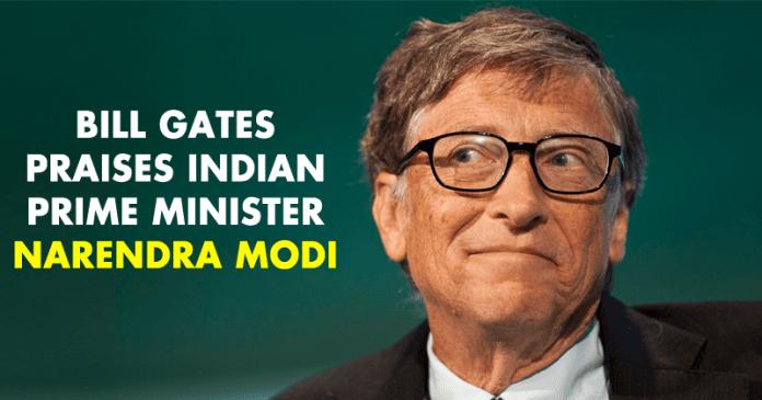 Bill Gates Praises Indian Prime Minister Narendra Modi!