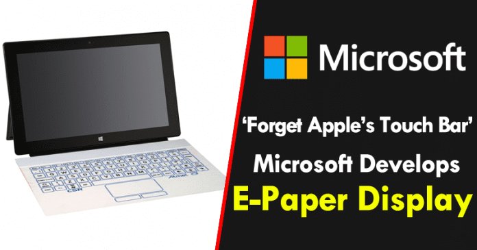 Forget Apple's Touch Bar, Microsoft Develops E-Paper Display