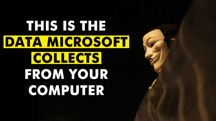 Microsoft Reveals What Data Windows 10 Secretly Collects From Your PC