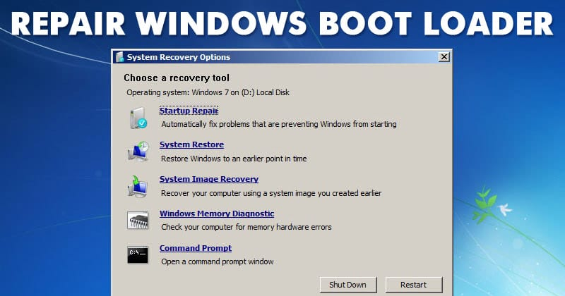 How to Manually Repair Windows Boot Loader Problems