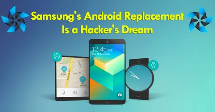 Samsung's Android Replacement Is a Hacker's Dream