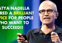 Satya Nadella Just Shared A Brilliant Advice For People Who Want To Succeed