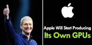 Soon Apple Will Start Producing Its Own GPUs