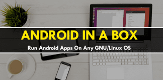 This Tool Lets You Run Android Apps On Any GNU/Linux OS