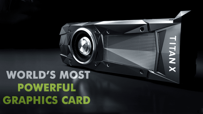 Nvidia Just Launched The World's Most Powerful Graphics Card