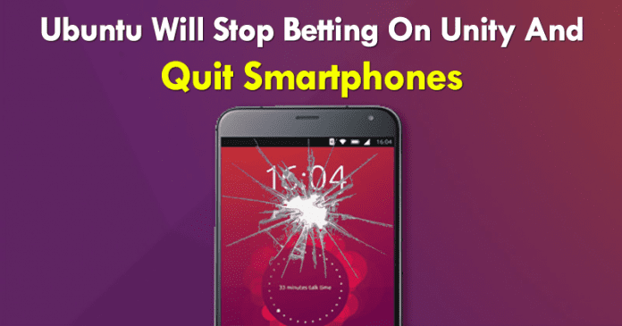 Ubuntu Will Stop Betting On Unity And Quit Smartphones