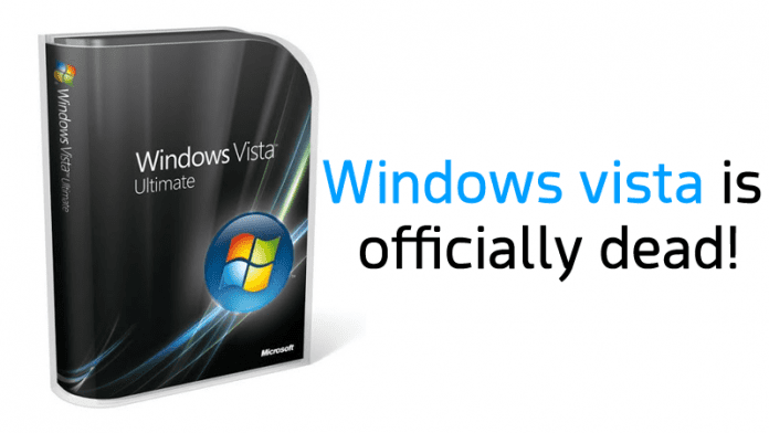 Windows Vista Is Now Officially Dead!