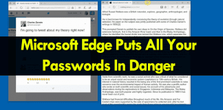 Warning! Microsoft Edge Puts All Your Passwords In Danger