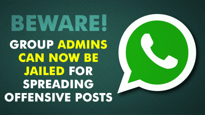 WhatsApp Group Admins Can Now Be Jailed For Spreading Offensive Posts