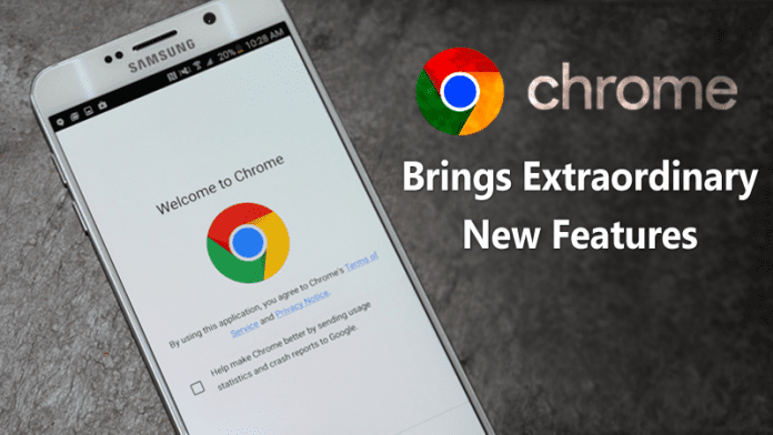 Latest Chrome For Android Update Brings Extraordinary New Features