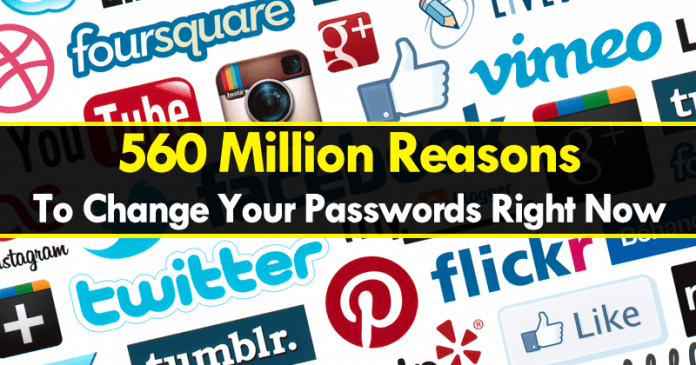560 Million Reasons To Change Your Passwords Right Now