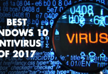 Here Are The Best Antivirus Software For Windows 10 Of 2017
