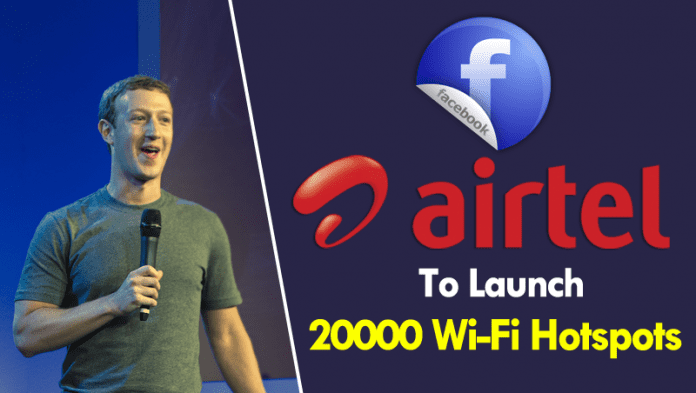 Facebook, Airtel To Roll Out 20000 Express Wi-Fi Hotspots In India