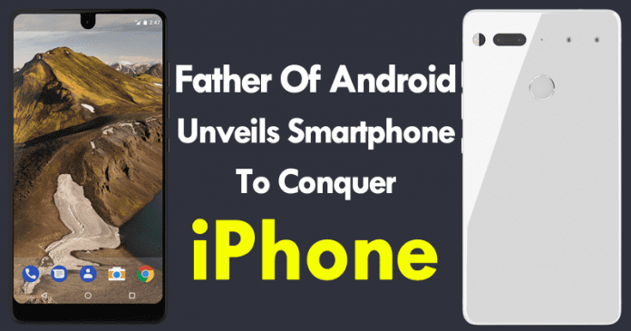 Father Of Android Unveils Smartphone To Conquer iPhone