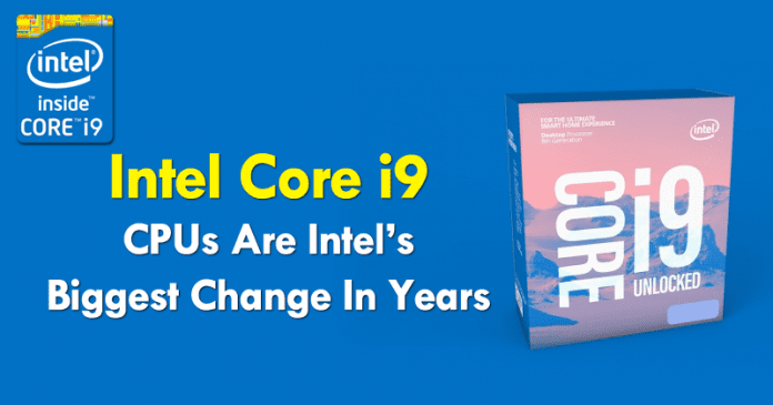 Intel Turns Up The Dial To Core i9 With New Processors
