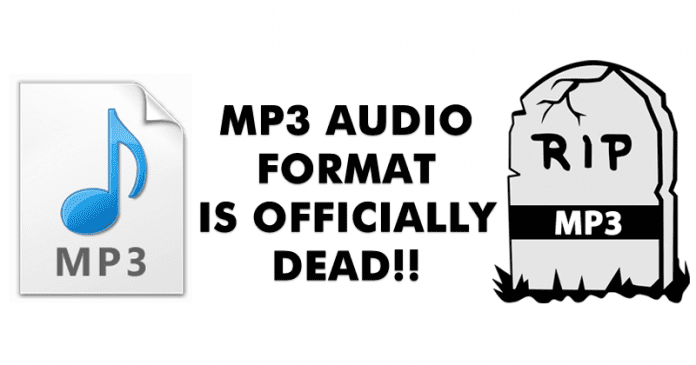 MP3 Audio Format Is Officially Dead!