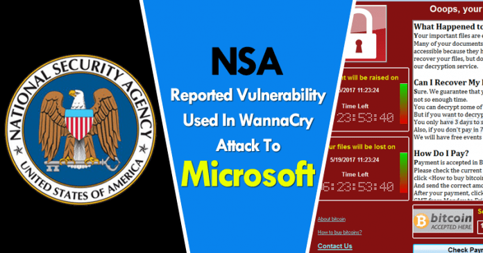 NSA Reported Vulnerability Used In WannaCry Attack To Microsoft
