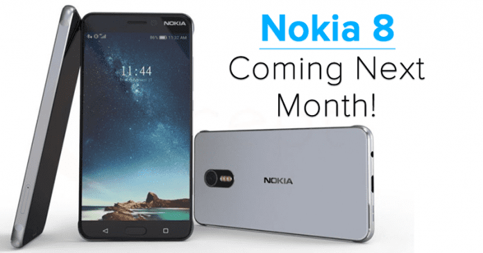 Nokia 8 With 23MP Camera, Snapdragon 835, 6GB RAM Coming Next Month!