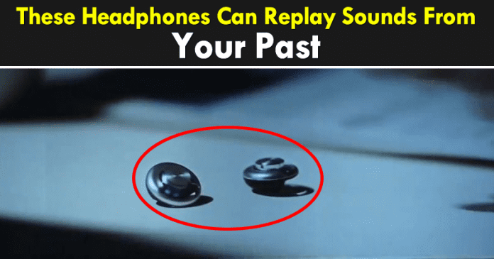 These Headphones Are Always Listening And Can Replay Sounds From Your Past