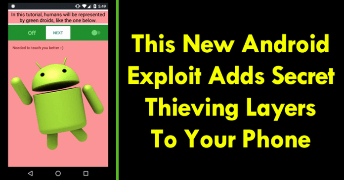 This New Android Exploit Adds Secret, Thieving Layers To Your Phone