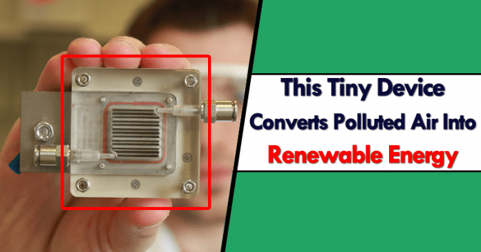This Tiny Device Converts Polluted Air Into Renewable Energy