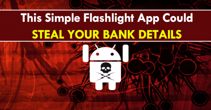 Warning! This Simple Flashlight App Could Steal Your Bank Details