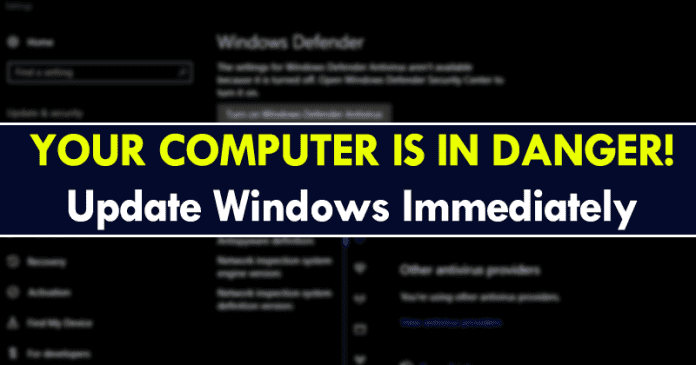 Your Computer Is In Danger! Update Windows Immediately
