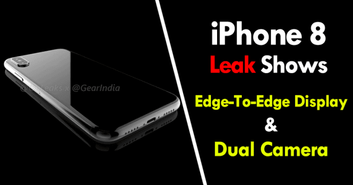 iPhone 8 Leak Shows Edge-To-Edge display & Dual Camera System