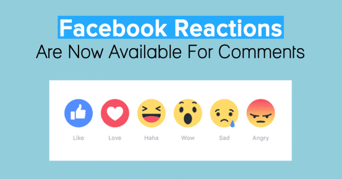Finally! Facebook Reactions Are Now Available For Comments