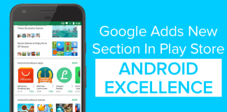 "Google Adds New ""Android Excellence"" Section In Play Store"