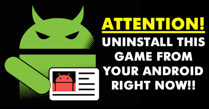 If You Have This Game On Your Android, Uninstall It NOW!!