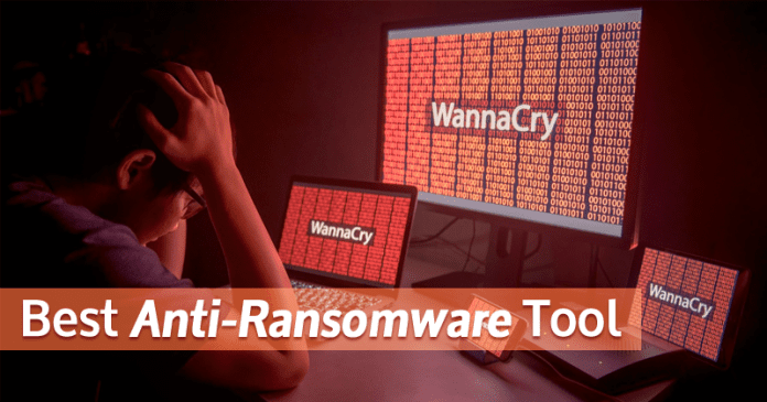 5 Best Anti-Ransomware Tool To Protect Your Computer Against WannaCry