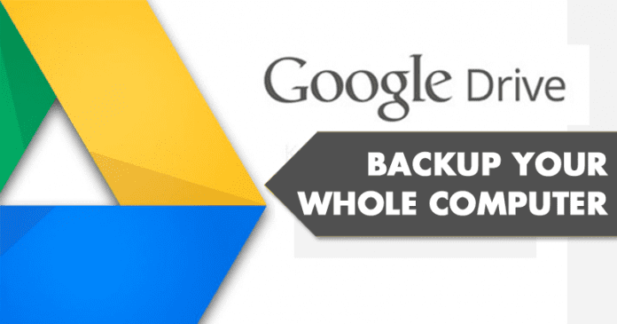 Google Drive Will Soon Backup Your Whole Computer
