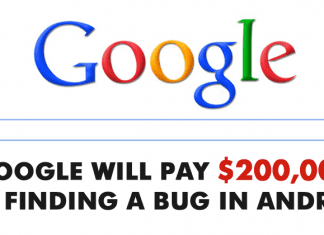 Google Will Pay $200,000 For Finding A Bug In Android OS