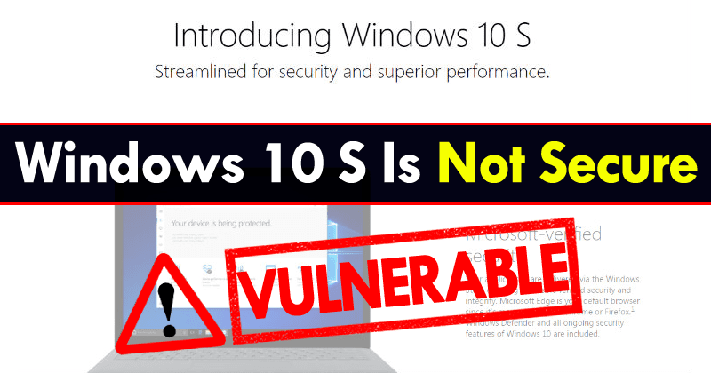 It Took Only 3 Hours For Windows 10 S To Become Vulnerable