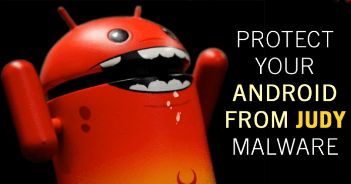 How To Protect Your Android Devices From 'Judy' Malware!