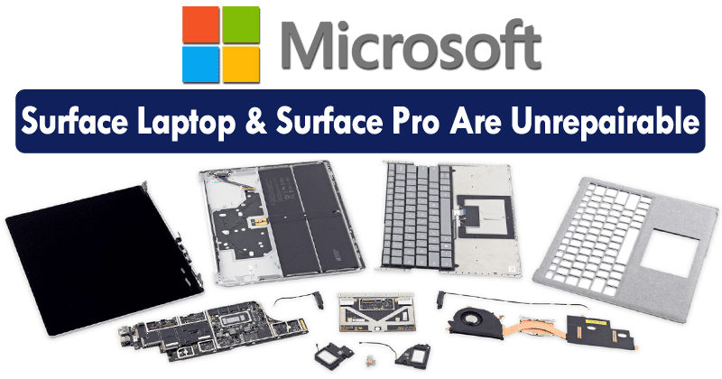 Microsoft's Surface Laptop & Surface Pro Are Impossible To Repair