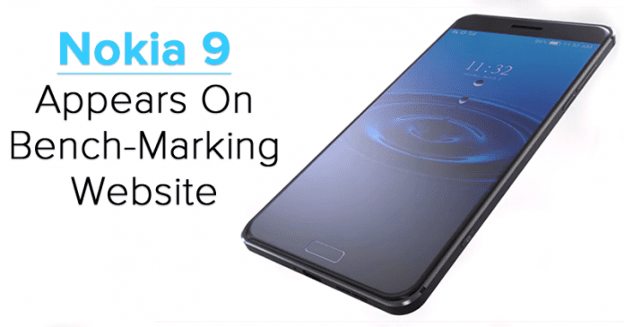 Nokia 9 With Snapdragon 835 & 4GB RAM Appears On Bench-Marking Website