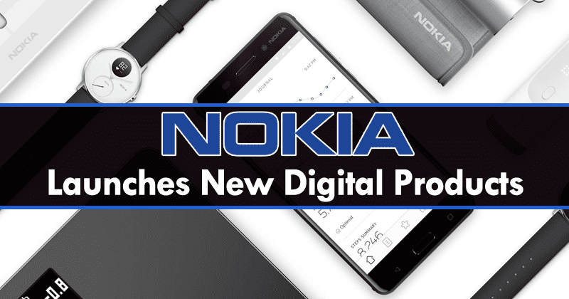 Nokia Launches New Digital Products