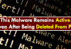 This Malware Remains Active Even After Being Deleted From PC