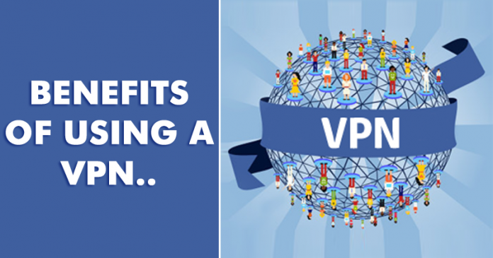Here Are The 5 Key Benefits Of Using A VPN