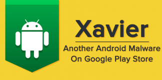 Xavier Malware Found In Over 800 Android Apps On Google Play Store